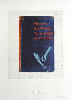 Harland Miller Heroin, It's What Your Right Arm's For 1